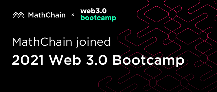 This image has an empty alt attribute; its file name is MathChain%E5%8A%A0%E5%85%A5%20Web%203.0%20Bootcamp_banner_en.png